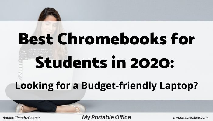 best chromebooks for students in 2020