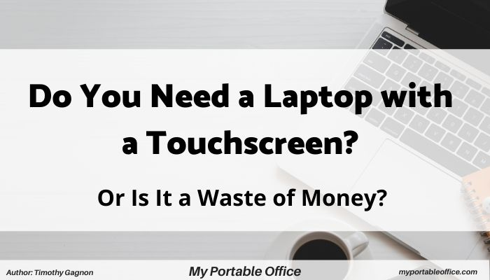 "cover image for ""do i need to buy a laptop with a touchscreen"""