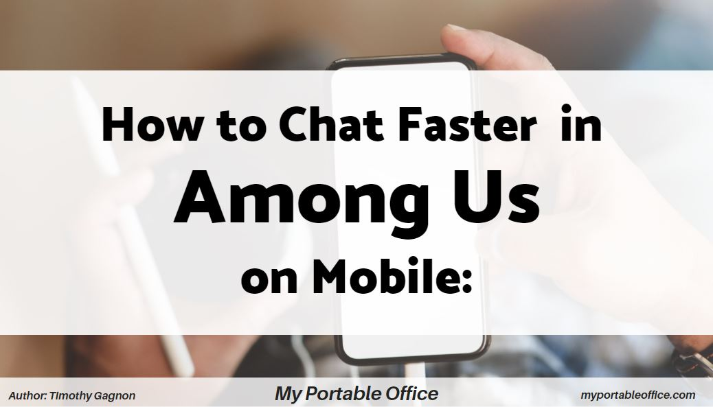 How to Chat Faster in Among Us on Mobile: